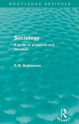 Sociology: A guide to problems and literature (Paperback)
