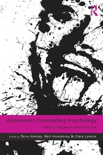 Adolescent Counselling Psychology: Theory, Research and Practice (Paperback)