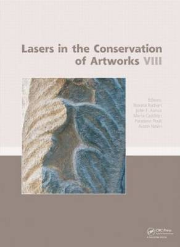 Lasers in the Conservation of Artworks VIII (Hardback)