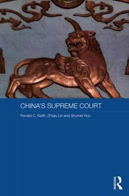 China's Supreme Court - Routledge Contemporary China Series (Hardback)
