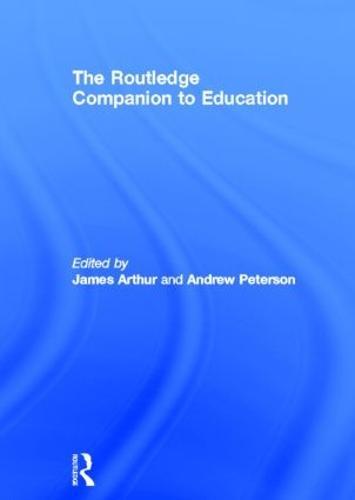 The Routledge Companion to Education (Hardback)