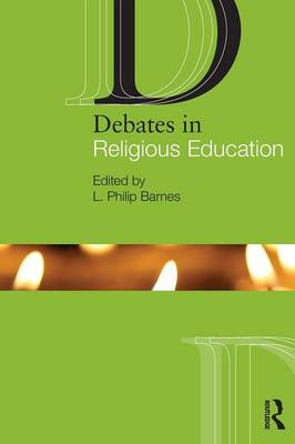 Debates in Religious Education - Debates in Subject Teaching (Paperback)
