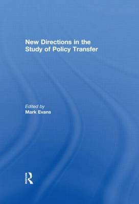 New Directions in the Study of Policy Transfer (Hardback)