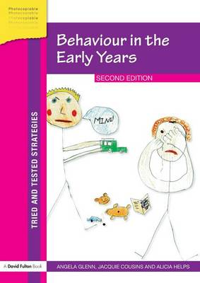 Behaviour in the Early Years - Tried and Tested Strategies (Paperback)