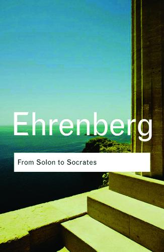 From Solon to Socrates: Greek History and Civilization During the 6th and 5th Centuries BC - Routledge Classics (Paperback)