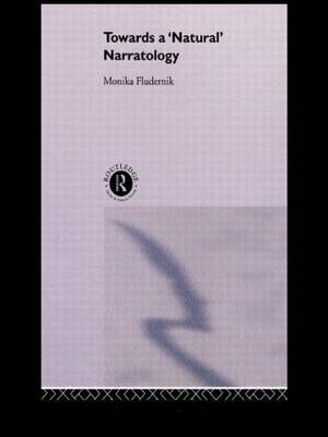 Towards a 'Natural' Narratology (Paperback)