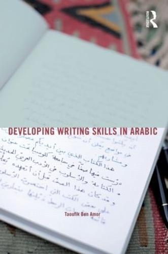 Developing Writing Skills in Arabic - Developing Writing Skills (Paperback)
