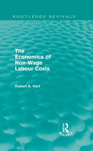 The Economics of Non-Wage Labour Costs (Hardback)