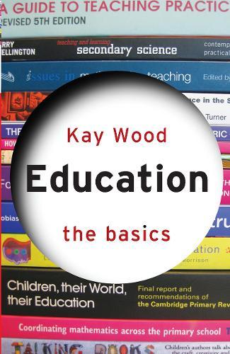 Education: The Basics - The Basics (Paperback)