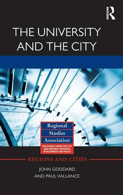 The University and the City - Regions and Cities (Hardback)