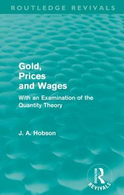 Gold Prices and Wages (Paperback)