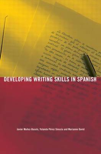 Developing Writing Skills in Spanish - Developing Writing Skills (Paperback)
