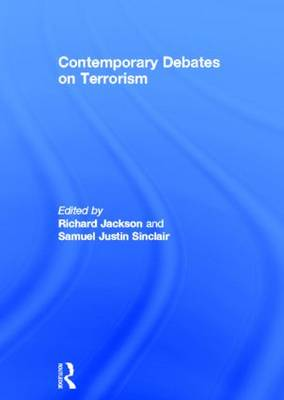 Contemporary Debates on Terrorism (Hardback)