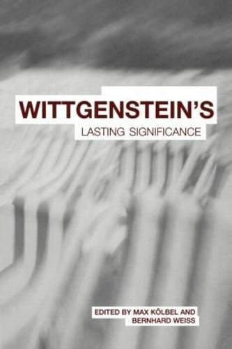 Wittgenstein's Lasting Significance (Paperback)