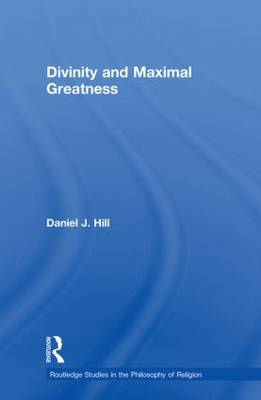 Divinity and Maximal Greatness (Paperback)