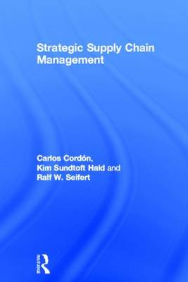 Strategic Supply Chain Management (Hardback)
