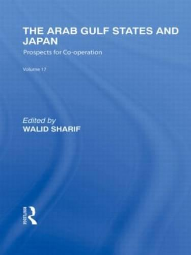 The Arab Gulf States and Japan - Routledge Library Editions: Japan (Hardback)