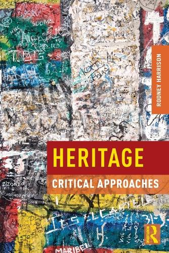 Heritage: Critical Approaches (Paperback)