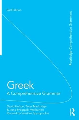 Greek: A Comprehensive Grammar of the Modern Language - Routledge Comprehensive Grammars (Paperback)