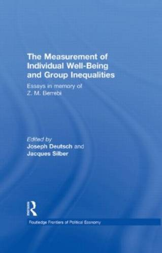 The Measurement of Individual Well-Being and Group Inequalities: Essays in Memory of Z. M. Berrebi - Routledge Frontiers of Political Economy 133 (Hardback)