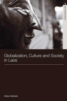 Globalization, Culture and Society in Laos (Paperback)