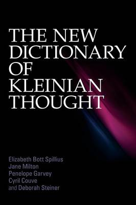 The New Dictionary of Kleinian Thought (Paperback)