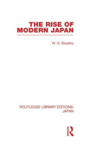 The Rise of Modern Japan - Routledge Library Editions: Japan (Hardback)