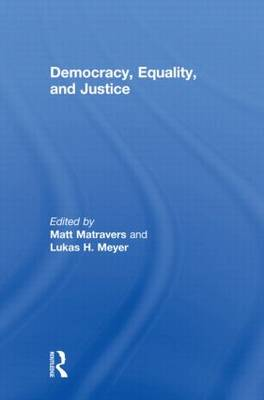 Democracy, Equality, and Justice (Hardback)