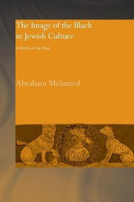 The Image of the Black in Jewish Culture: A History of the Other (Paperback)