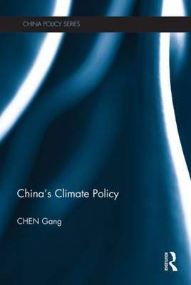 China's Climate Policy - China Policy Series (Hardback)