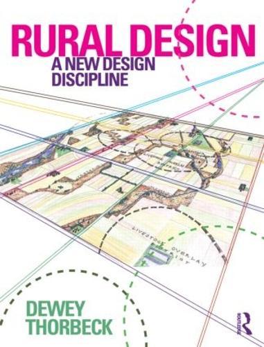 Rural Design: A New Design Discipline (Hardback)