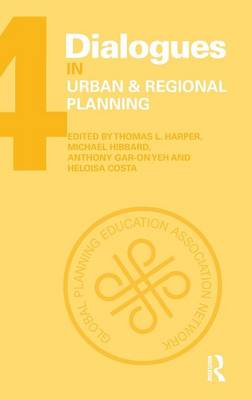 Dialogues in Urban and Regional Planning: Volume 4 (Hardback)