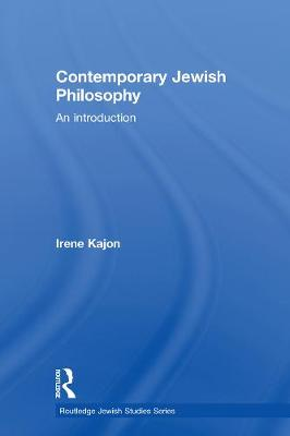Contemporary Jewish Philosophy: An Introduction (Paperback)