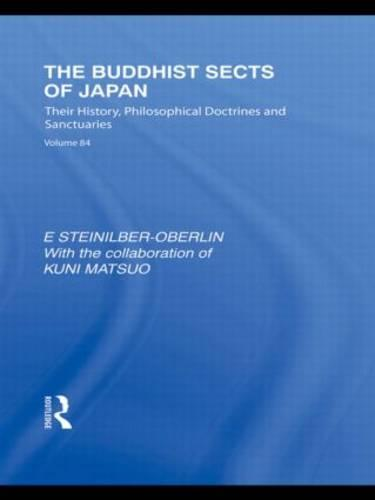 The Buddhist Sects of Japan: Their History, Philosophical Doctrines and Sanctuaries - Routledge Library Editions: Japan (Hardback)