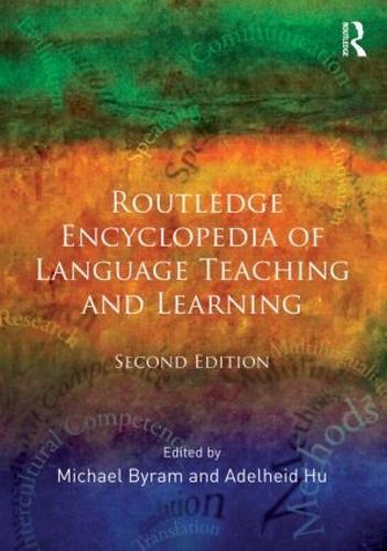 Routledge Encyclopedia of Language Teaching and Learning (Hardback)