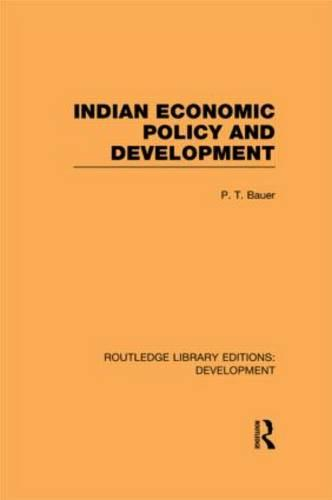 Indian Economic Policy and Development - Routledge Library Editions: Development (Hardback)