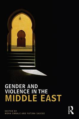 Gender and Violence in the Middle East - UCLA Center for Middle East Development CMED series (Paperback)