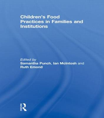Children's Food Practices in Families and Institutions (Hardback)