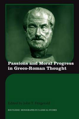 Passions and Moral Progress in Greco-Roman Thought (Paperback)