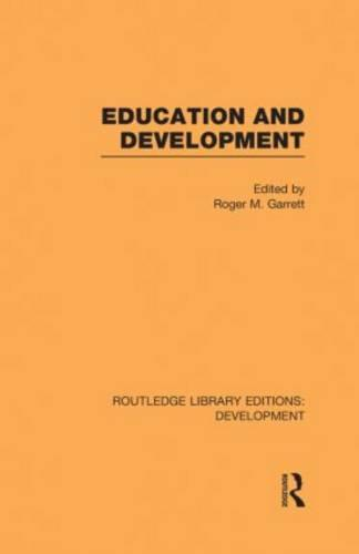 Education and Development - Routledge Library Editions: Development (Hardback)