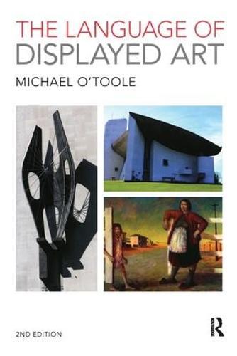 The Language of Displayed Art (Paperback)