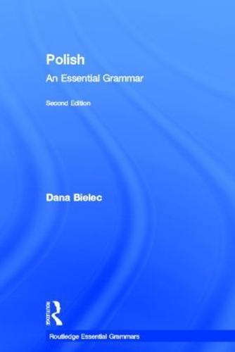 Polish: An Essential Grammar - Routledge Essential Grammars (Hardback)
