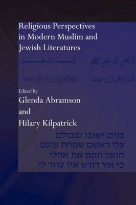 Religious Perspectives in Modern Muslim and Jewish Literatures (Paperback)