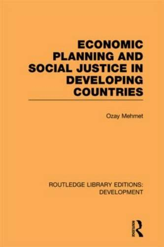 Economic Planning and Social Justice in Developing Countries (Hardback)