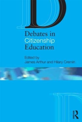 Debates in Citizenship Education - Debates in Subject Teaching (Paperback)