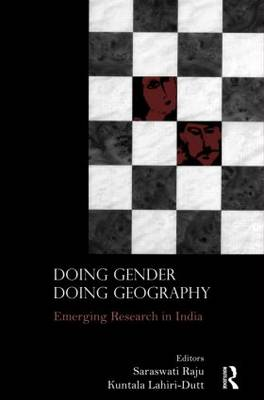 Doing Gender, Doing Geography: Emerging Research in India (Hardback)