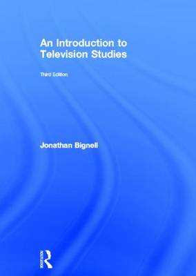 An Introduction to Television Studies (Hardback)