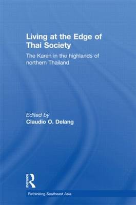 Living at the Edge of Thai Society: The Karen in the Highlands of Northern Thailand (Paperback)