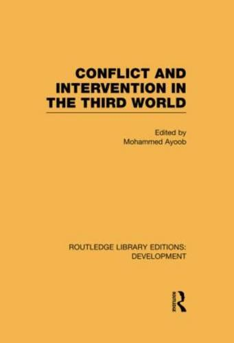 Conflict Intervention in the Third World (Hardback)