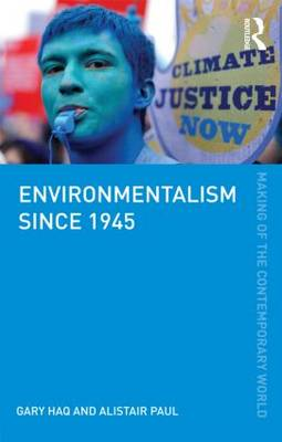 Environmentalism since 1945 - The Making of the Contemporary World (Paperback)